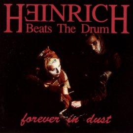 Heinrich - Forever in Dust